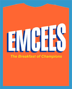 EMCEES The Breakfast of Champions T-Shirt